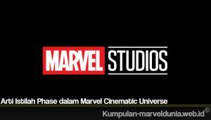 Arti Istilah Phase dalam Marvel Cinematic Universe