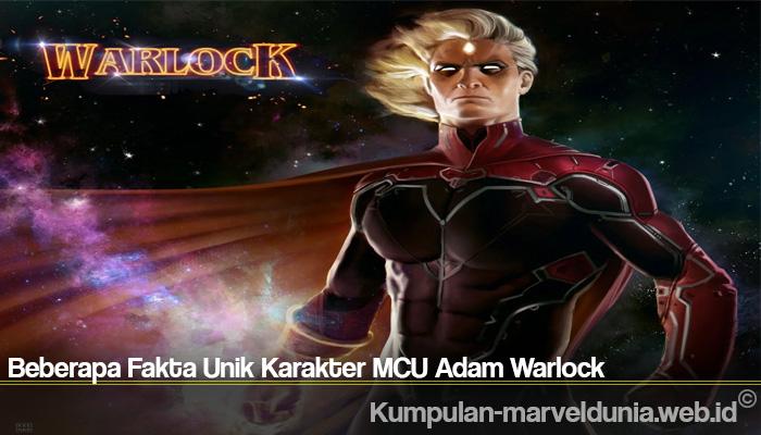 Beberapa Fakta Unik Karakter MCU Adam Warlock