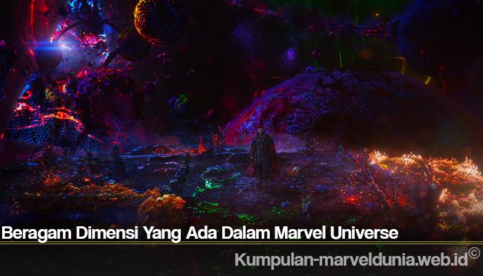 Beragam Dimensi Yang Ada Dalam Marvel Universe