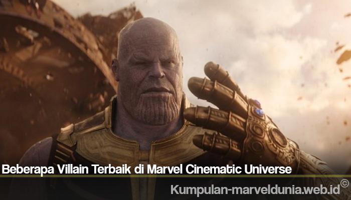 Beberapa Villain Terbaik di Marvel Cinematic Universe