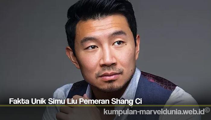 Fakta Unik Simu Liu Pemeran Shang Ci