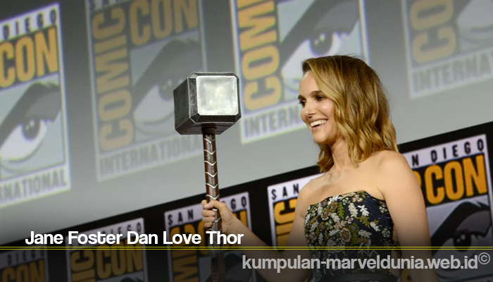 Jane Foster Dan Love Thor