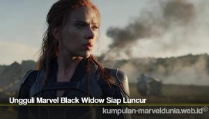 Ungguli Marvel Black Widow Siap Luncur