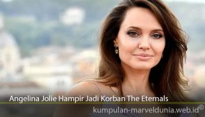 Angelina Jolie Hampir Jadi Korban The Eternals