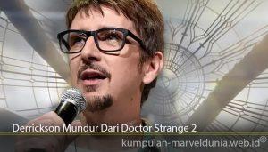 Derrickson Mundur Dari Doctor Strange 2