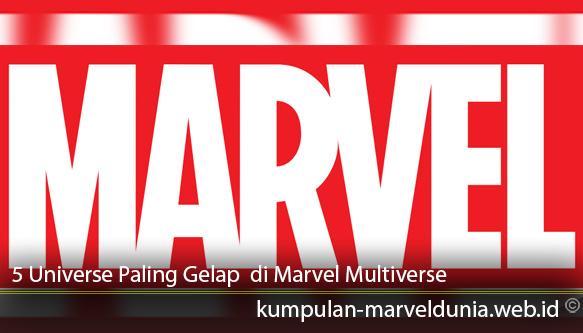 5-Universe-Paling -Gelap -yang -Pernah -Terjadi-di-Marvel-Multiverse