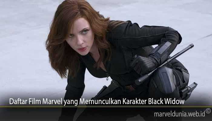 Daftar Film Marvel yang Memunculkan Karakter Black Widow